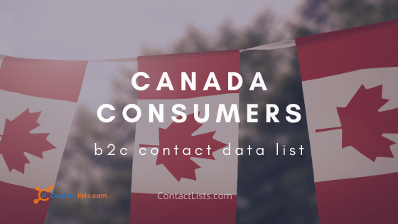 Canada Consumer B2C Email Leads   ContactLists.com